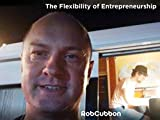 The Flexibility of Entrepreneurship